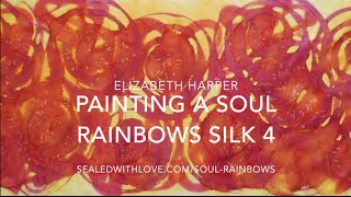 Painting a Soul Rainbows Silk 4