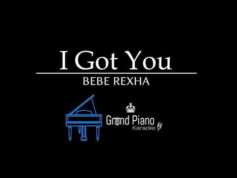 I Got You - Bebe Rexha | Piano Karaoke Cover