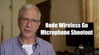 Rode Wireless Go Mic Shootout