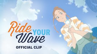 Ride Your Wave [Official Clip, English Dub - GKIDS] - August 4