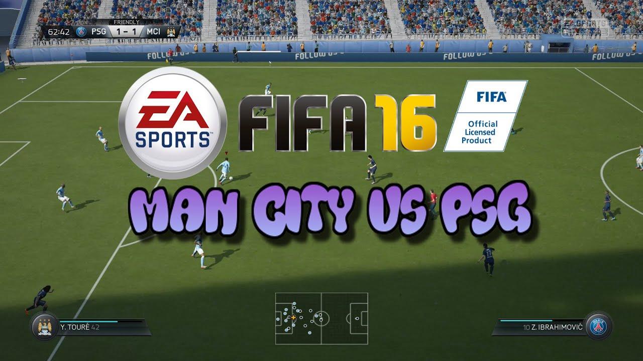 FIFA 16 Gameplay - Manchester City Vs PSG - PS4/XB1 ...