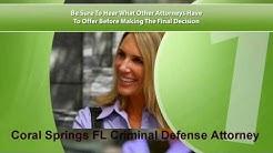 Coral Springs FL Criminal Defense Attorney