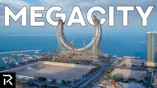 Qatar Is Building A $45 Billion Dollar Megacity