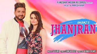 Jhanjran | Full | Balraj | New Punjabi Songs 2019 | Latest Lohri Songs 2019
