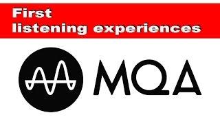 MQA first listening experience