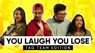 You Laugh You Lose | Tag Team Edition | Ft Aishwarya Suresh & Thatmalluchick | Jordindian