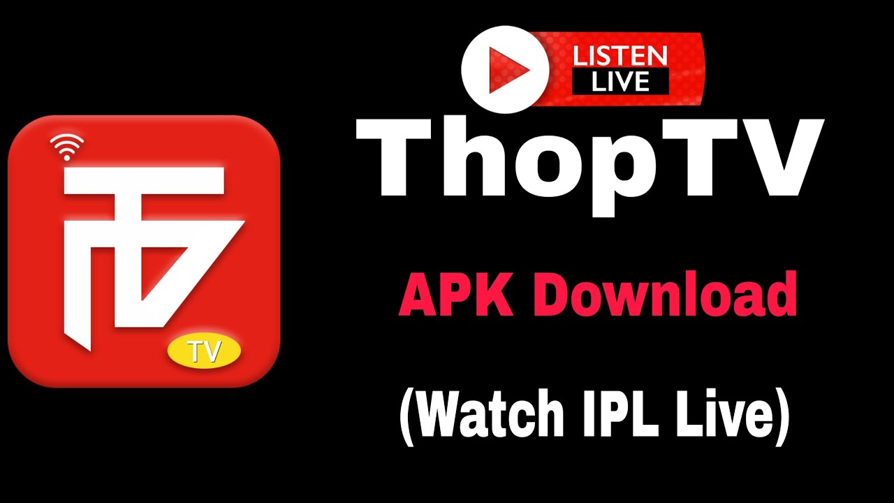 How To Download Thoptv Apk For Android Watch Ipl Live 2020 Youtube