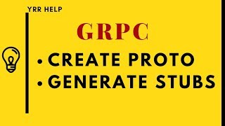 How to create GRPC Proto files and Generate Java Stubs