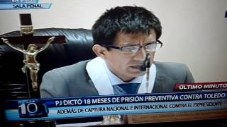 Dictan 18 meses de prisión preventiva contra Alejandro Toledo