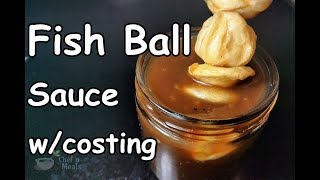 Fish Ball, Kikiam, Squid Ball Sauce   Food Business Ideas w/ Costing