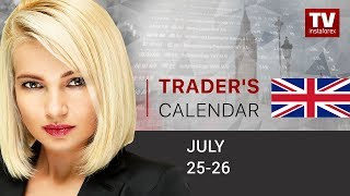 InstaForex tv news: Trader's calendar for February July 25 - 26:  US dollar set in negative zone (EUR, USD, AUD)