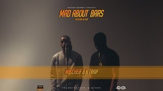 Mischief K-Trap Mad About Bars w Kenny S2.E16 MixtapeMadness 4K.mp3