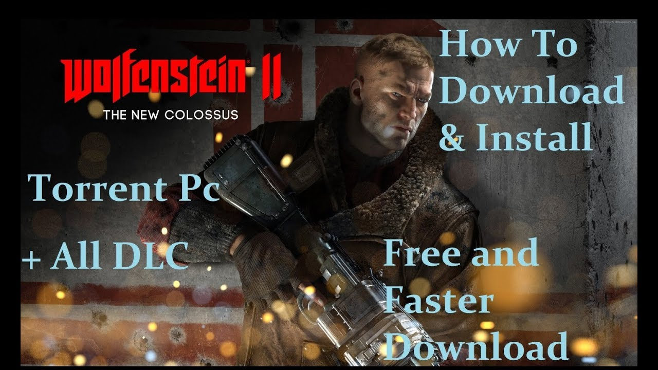 How to Download and install Wolfenstein II The New Colossus - VOKSI  [Cracked] Tested & Played