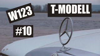 W123 T MOD Дневник 10 Дас ист Фантастиж