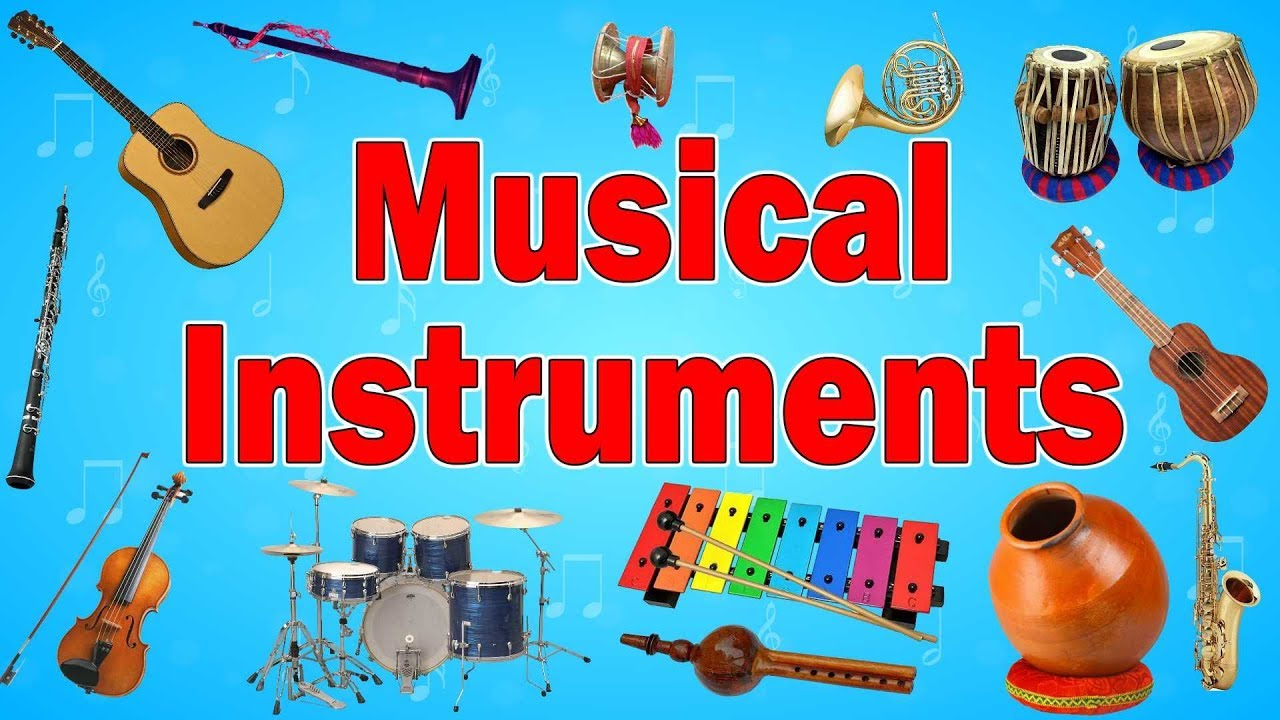 Music Instruments Names Musical Instruments Names And Information