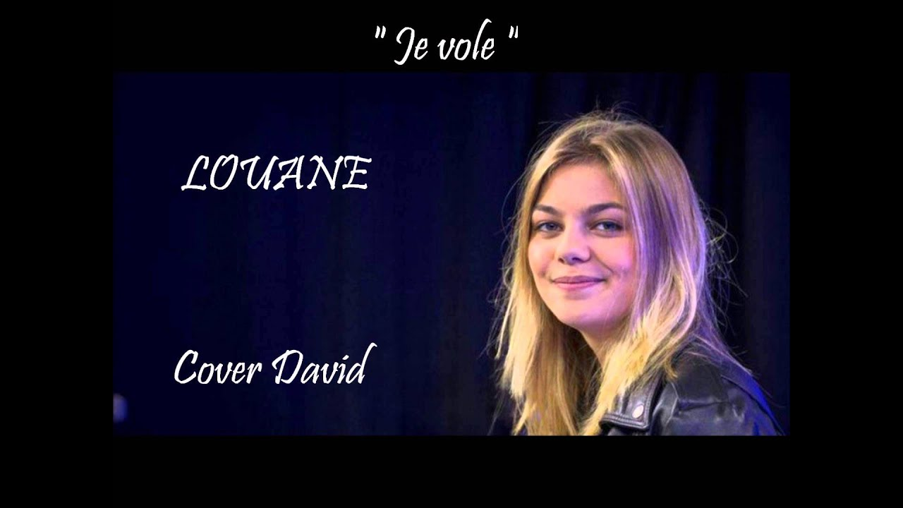 david chante je vole louane youtube. Black Bedroom Furniture Sets. Home Design Ideas