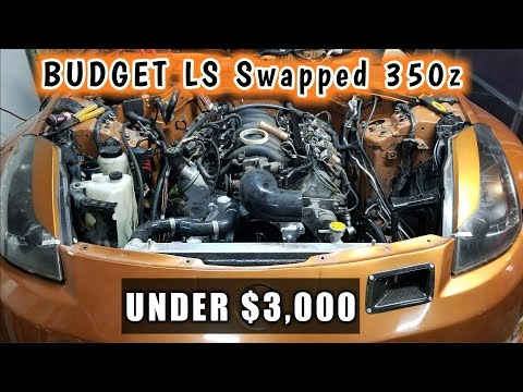 HOW TO LS Swap Your 350z For Under $3,000!!!