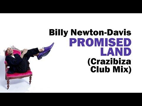 Billy Newton-Davis - Promised Land (Crazibiza Club Mix)