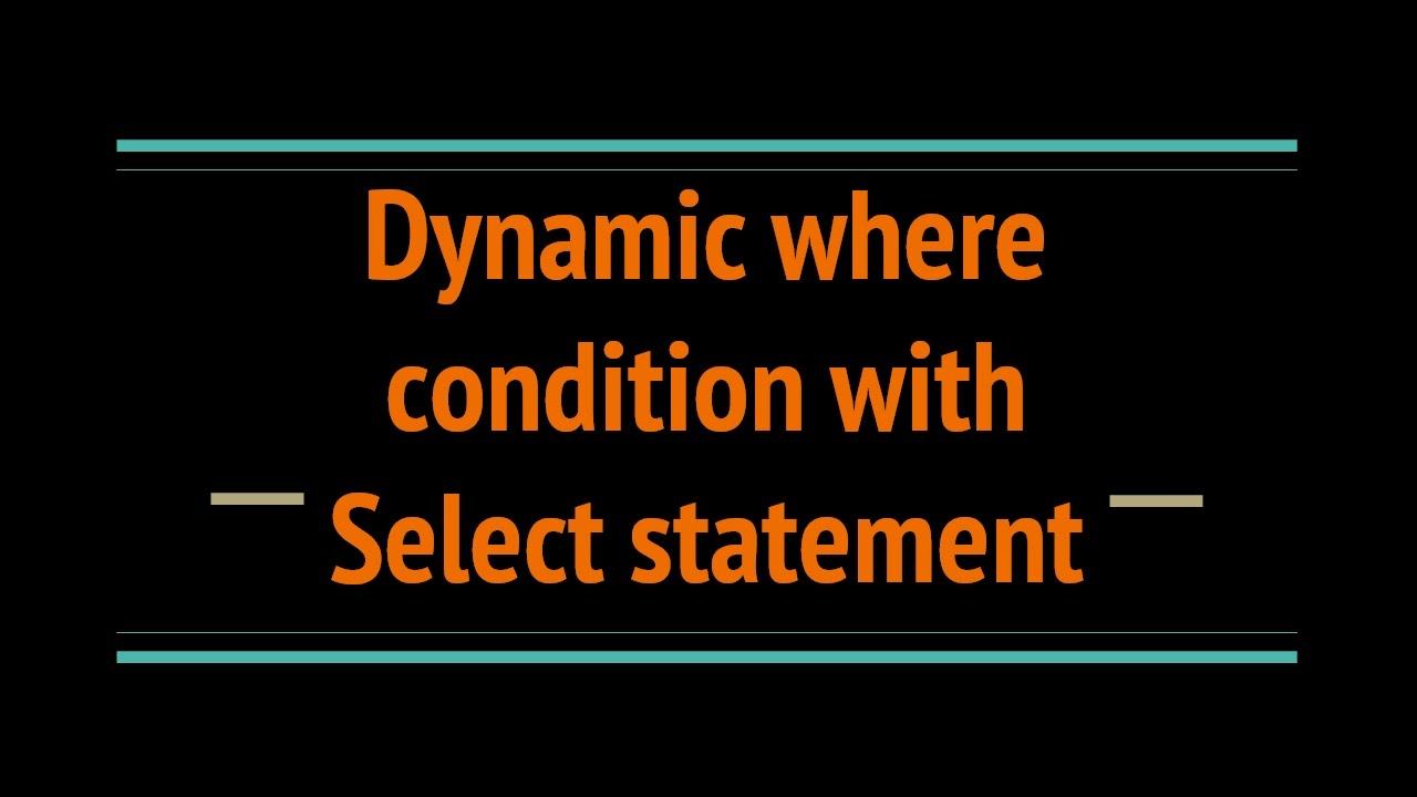 Create dynamic where condition with select statement in SQL SERVER