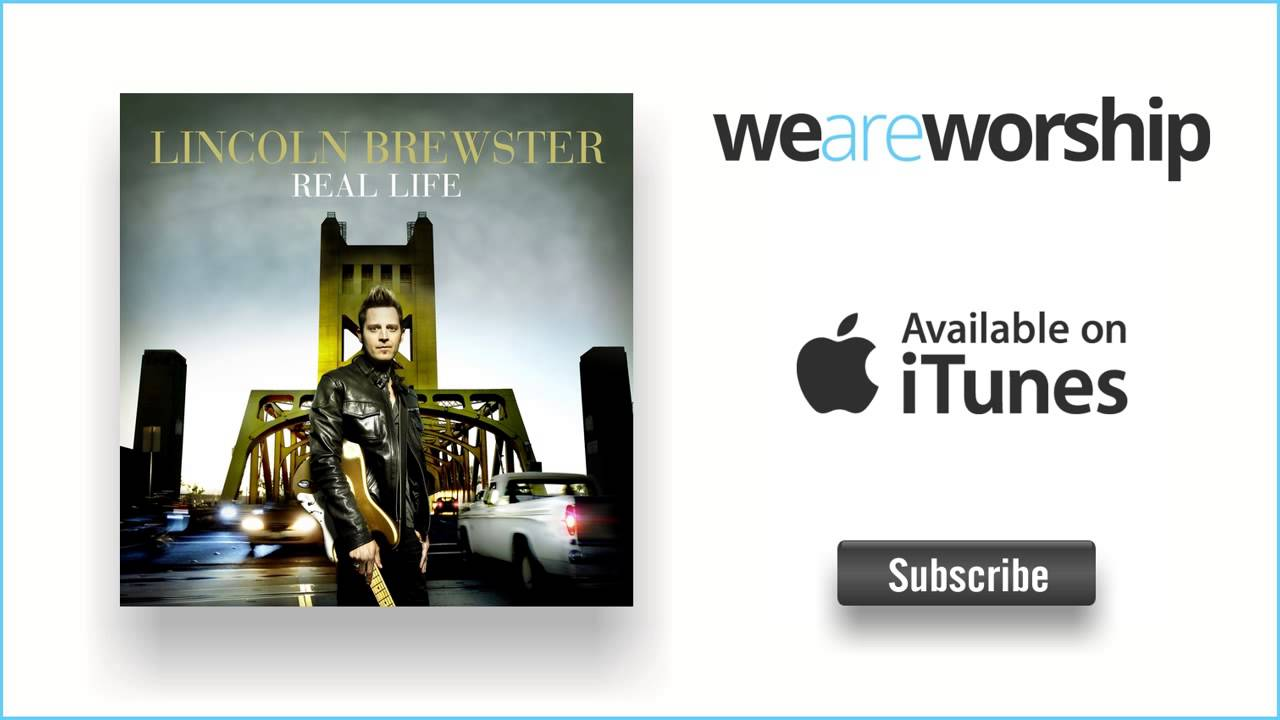 lincoln-brewster-loved-by-you-weareworshipmusic