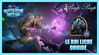 (FR) Hearthstone : La Couronne de Glace #10 : Le Roi Liche - Druide