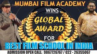 Best Film School in India Mumbai Film Academy gets Global Award