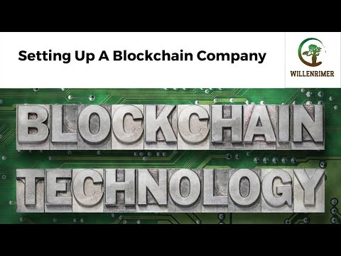 Setting Up A Blockchain Company or a Cryptocurrency Exchange