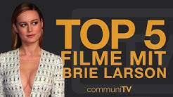 TOP 5: Brie Larson Filme