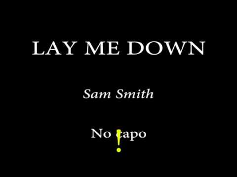 Lay Me Down Sam Smith Easy Chords And Lyrics1 Youtube