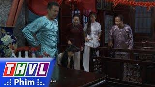 THVL | Phận làm dâu: Ba mẹ và em chồng kéo vào phòng tân hôn của con dâu vì lý do này