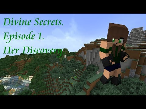 Divine Secrets. Episode 1. (Minecraft Roleplay) Her Discovery.