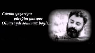Ahmet Kaya -  Ayrılığın Hediyesi Şiir Kısmı