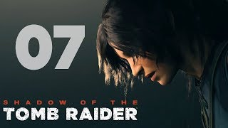 Shadow of the Tomb Raider | #07 | PIRANIE