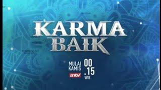 KARMA BAIK ANTV Kamis 17 mei 2018