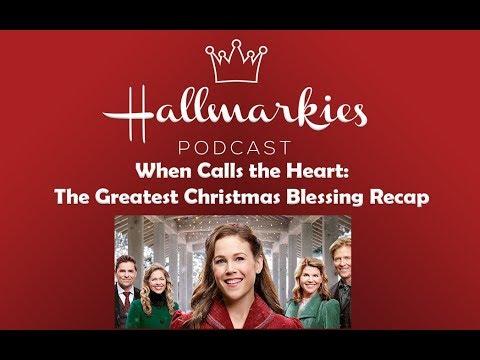 When Calls The Heart Christmas.Hallmarkies When Calls The Heart The Greatest Christmas Blessing Recap