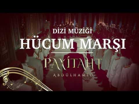 Payitaht Abdülhamid - Hücum Marşı