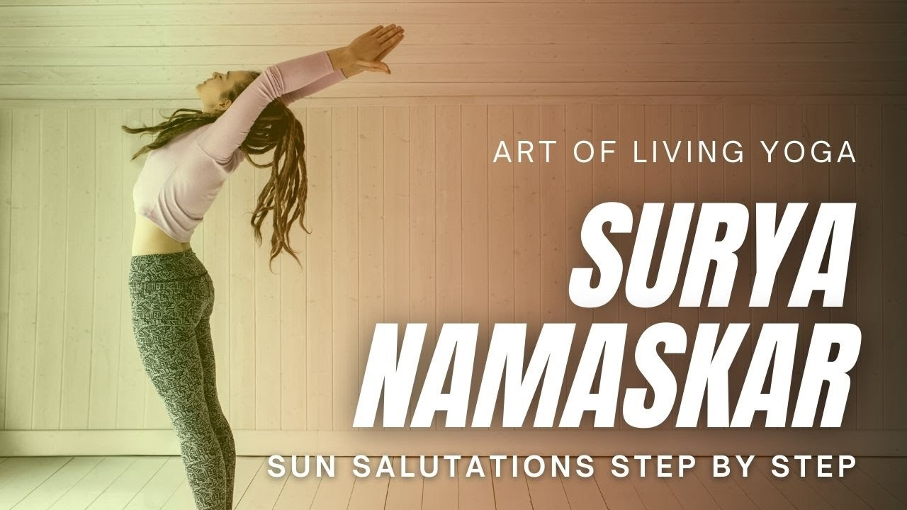 Surya Namaskar (Sun Salutations)   Art Of Living Yoga ...