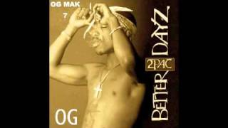 2Pac - 12. Better Dayz (Remix) OG - Better Dayz CD 1