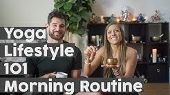 The Importance of a Morning Routine | Yoga Lifestyle 101 Episode 1