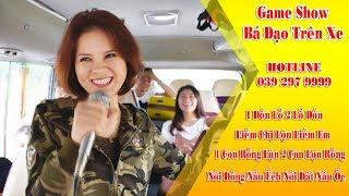 Các Girl Xinh Tham Gia Game Show  Bá Đạo Trên Xe 1 Con Rồng Lộn 2 Con Lộn Rồng | Vietnam Tours