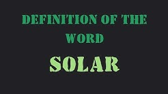 "Definition of the word ""Solar"""
