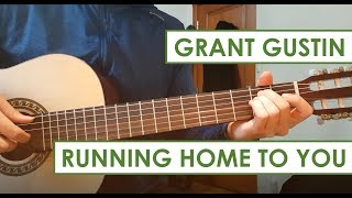 Running Home to You - Grant Gustin | How to Play (Tutorial) - Guitar Lesson