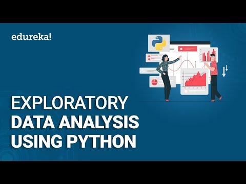 Exploratory Data Analysis (EDA) Using Python | Python Data Analysis | Python Training | Edureka