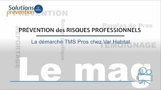 La démarche TMS Pros chez Var Habitat