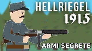 Le ARMI SEGRETE della Prima Guerra Mondiale: l'Hellriegel