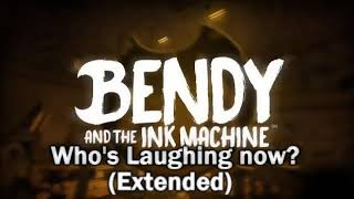 Download Bendy and the Ink Machine Chapter 3 ''Who's Laughing Now?'' (Extended) MP3 song and Music Video