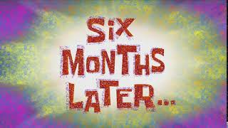 Six Months Later... | SpongeBob Time Card #149