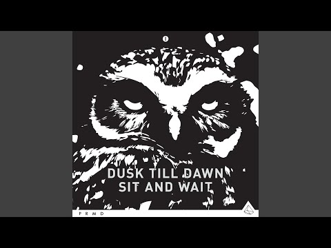 Sit and Wait (Extended Mix)