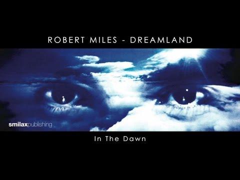 robert miles in the dawn