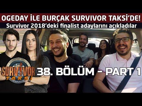 Ogeday ile Burçak, Survivor'daki finalist adaylarını açıkladı! | Survivor Taksi | 38. Bölüm - Part 1